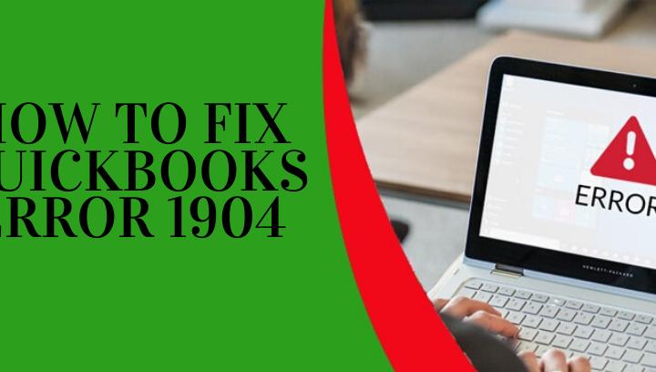 How To Fix Quickbooks Error 1904